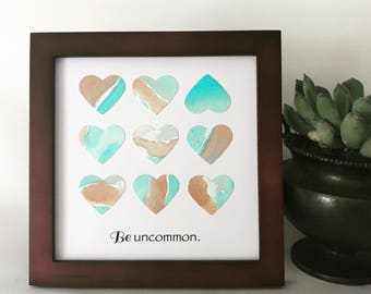 Be Uncommon - Watercolor Heart Art - Motivational Gift - Framed Square Art - Watercolor Collage - Original Art -  5x5 inch Square Frame