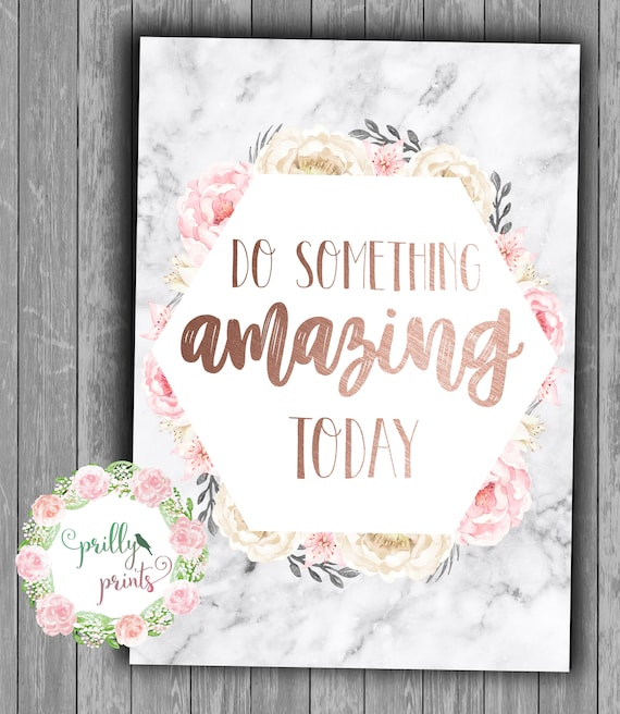 Do Something Amazing Today Marble Print Rose Gold Personalised Modern Decor Girls Room Prints Bedroom Decor Office Prints