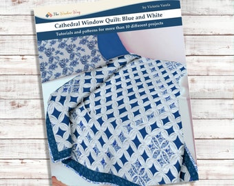 Cathedral Window Quilt Book: Blue and white. 12 different projects. PDF download + printable patterns + Video instructions.