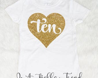 Ten Heart Birthday Shirt Girl 10th 10 Year Old Outfit And Fabulous