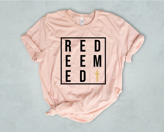Redeemed Christian T-Shirt Bella Canvas Unisex Shirt  bc33420c76c4