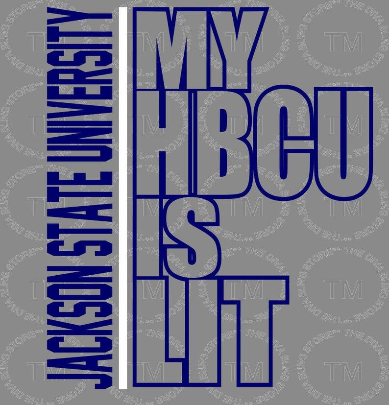 864da46a Jackson State My HBCU is Lit SVG file | Etsy