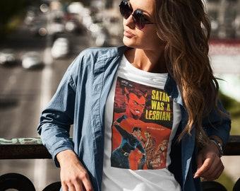 Satan Was A Lesbian Pulp Novel Cover Vintage Art Reproduction Unisex T-shirt