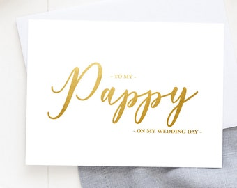 Grandpa To my Papa Calligraphy Script, On our Wedding Day Before I Do Papa Wedding Day Cards Wedding Note Cards Grandfather