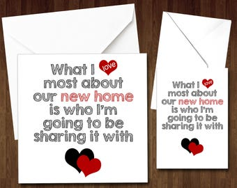 New Home House Moving Greetings Card What I Love Most About Our New Home Is Who I'm Going To Be Sharing It With Love Boyfriend Girlfriend