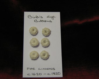 Card of 6 Reproduction Bird's Eye buttons, off- white linen thread buttons, soft buttons children's clothes or Re-enactment  17th century