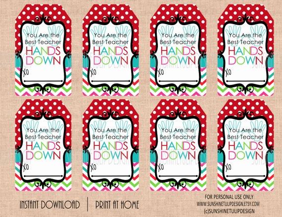 Printable Best Teacher Hands Down Gift Tags Printable Teacher Etsy