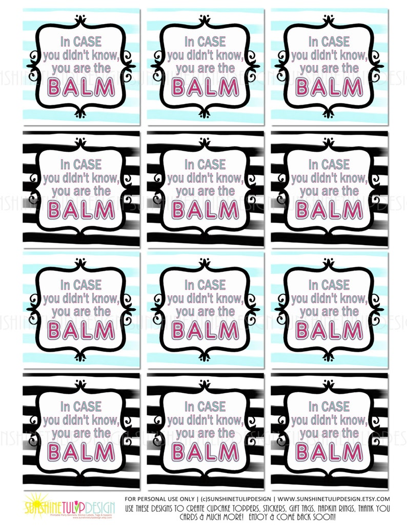 graphic relating to You're the Balm Printable named Printable Oneself are the Balm Trainer Appreciation Reward Tags and Sticker Labels Do it yourself through SUNSHINETULIPDESIGN