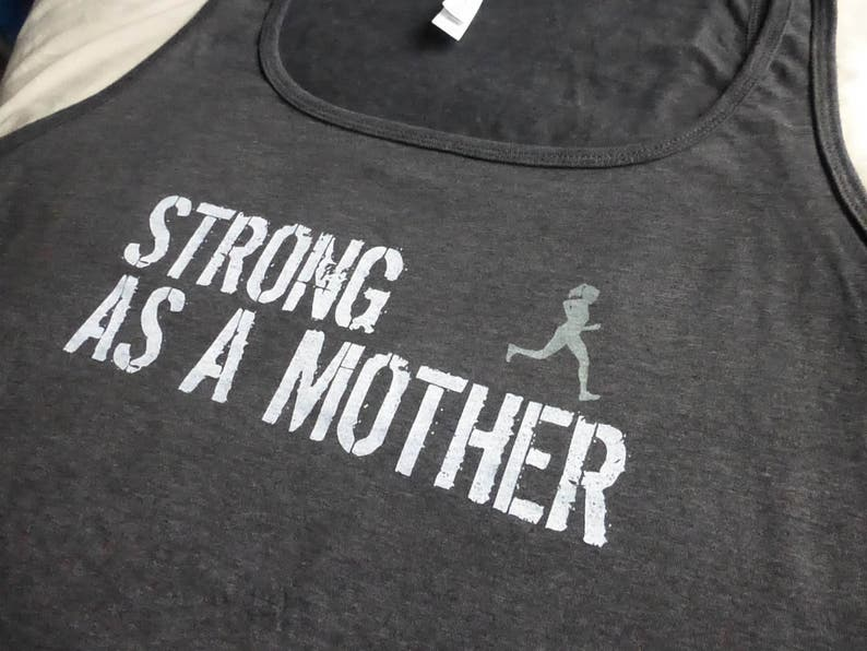 931702dec9afe1 Strong Mother TANK Top w  RUNNER RELAXED Fit Women T-shirt