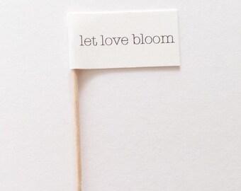 LET LOVE BLOOM Flag Favor Party Pick