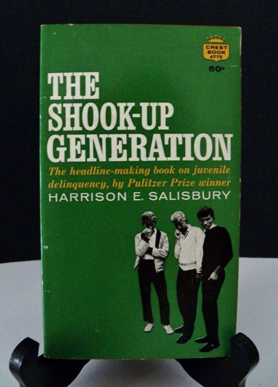 The SHOOK UP GENERATION By H Salisbury Headline Making