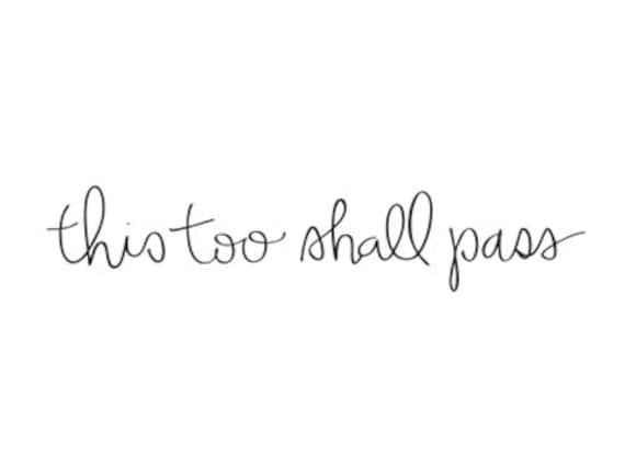 This Too Shall Pass Temporary Tattoos Handlettered Script Etsy