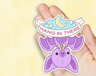 Hang in There Bat - Kawaii Vinyl Sticker - Self Care Plushie Pals