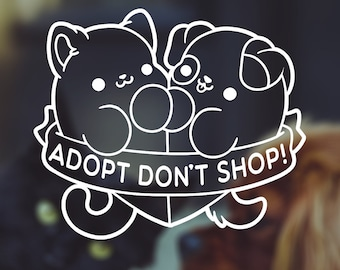 Kawaii Adopt Dont Shop Rescue Cat Dog Vinyl Decal