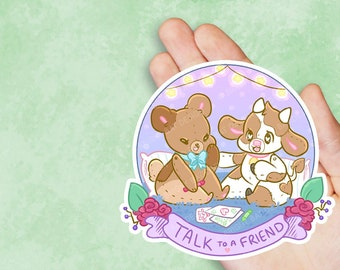 Talk To A Friend - Kawaii Vinyl Sticker - By KibasArtNestShop for Self Care Plushie Pals