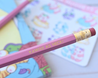 Kawaii As Heck Pink Pencil
