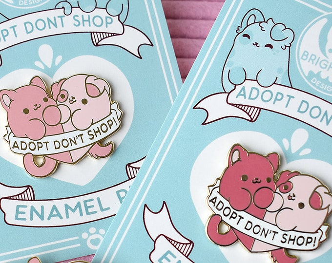 Featured listing image: Kawaii Adopt Dont Shop Enamel Pin