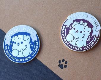Kawaii Good Boy / Girl Appreciation Club Dog Enamel Pin