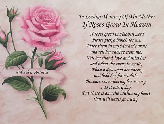 In Memory Of Mother Sympathy Gifts Memorial Day Gifts Condolence Gifts If Roses Grow In Heaven Sympathy Poem Loss Of Mom In Heaven