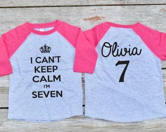 Girls 7th Birthday Raglan I Cant Keep Calm Im Seven Shirt Personalized