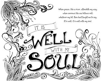 It Is Well With My Soul | Black and White Pring