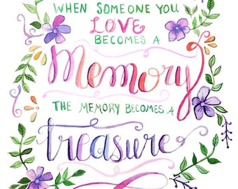 When Someone You Love Becomes a Memory | Watercolor | Lettering