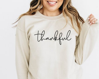 Thankful Sweatshirt, Thanksgiving Shirt Women, Thankful Shirt, Thanksgiving Shirt, Funny Thanksgiving Shirt, Thanksgiving tshirt