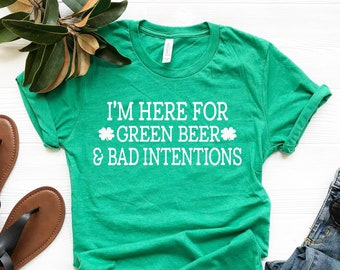 St. Patricks Day Shirt Women, Here for green beer, Bad and Boozy, Let's Get Ready to Stumble, Shenanigan Enthusiast, St Pattys Day Shirt
