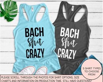 a3a851e08 Bach Shit Crazy, Bachelorette Party Shirt, Bachelorette Party Shirts,  Nashville Bachelorette, New Orleans Bachelorette, Bridal Party Shirts