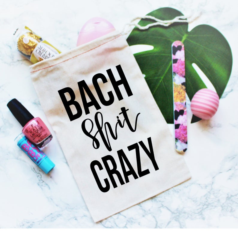 Bach Shit Crazy Party Favor Bag, Bachelorette Party Favor, Bachelorette  gift, Bachelorette Party Gift, Gift Bag, Bachelorette Favor