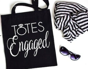 Totes Engaged Canvas Tote, Bachelorette Party Tote, Engagement gift, Bachelorette Party Gift, Gift Bag, Tote Bag, Canvas