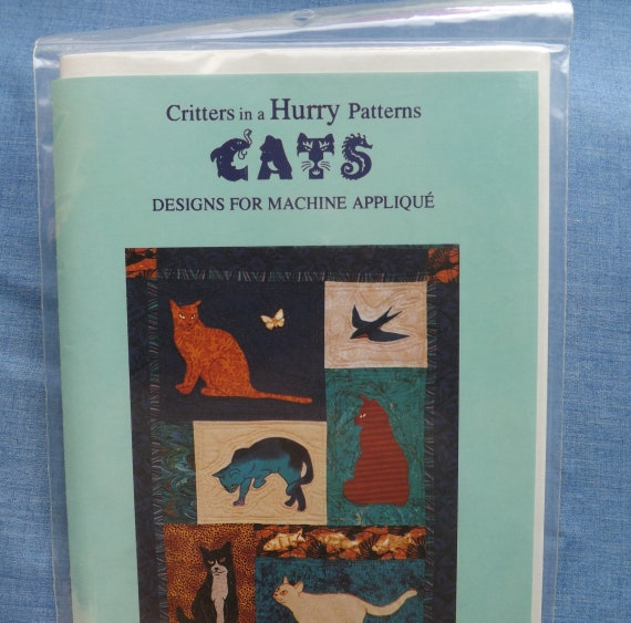 Cats Machine Appliqued Quilt Pattern Critters In A Hurry By Etsy
