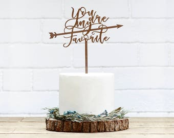 You're My Favorite Wedding Cake Topper Customized Wedding Cake Topper Personalized Cake Topper for Wedding, Custom Personalized Wedding Cake
