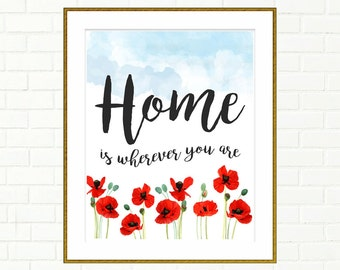 """Home is Wherever You Are, Home Sign, Printable Home Decor, Watercolor Home Sign, Home is Wherever, Printable Art, Home Decor, 8x10, 11x14"""""""