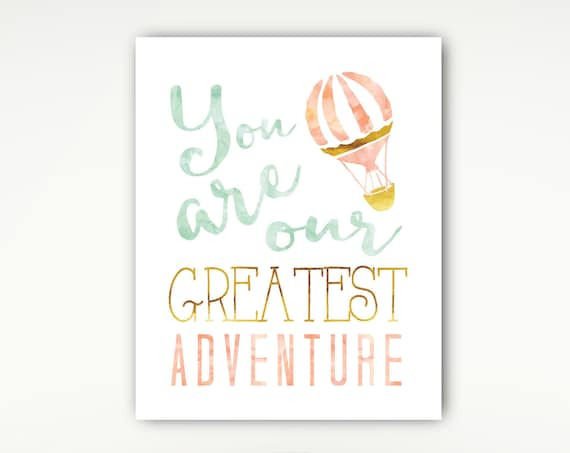 Nursery Print, You are our Greatest Adventure, Hot Air Balloon, Watercolors, Coral Mint Gold#511
