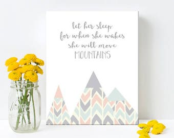 Nursery Art, Let her Sleep for when she Wakes she will move Mountains,  Framed, Canvas, Art Print #554