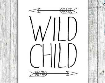 Wild Child- With Tribal, Hand drawn Arrows- Nursery/Chldren's Printable JPEG file for 8x10 Art Print #265
