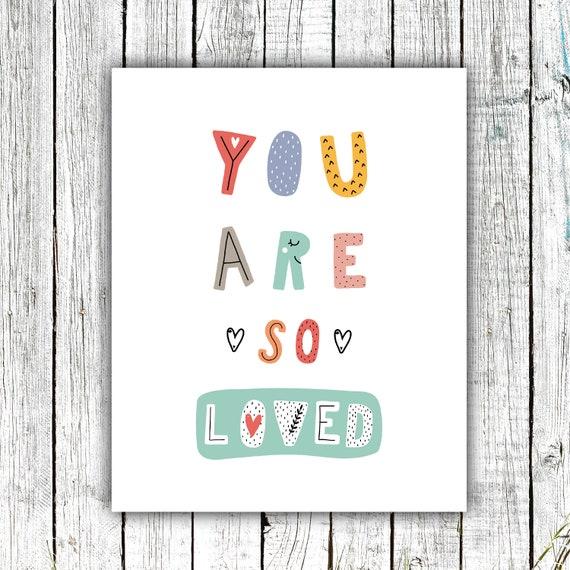 Nursery Printable, You are so loved, Children's Prints,Nursery Printable, colorful, Scandinavian, Digital Download #722