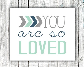 Nursery Art Printable, You are so Loved, Baby Boy Art, Mint Grey and Navy, #512