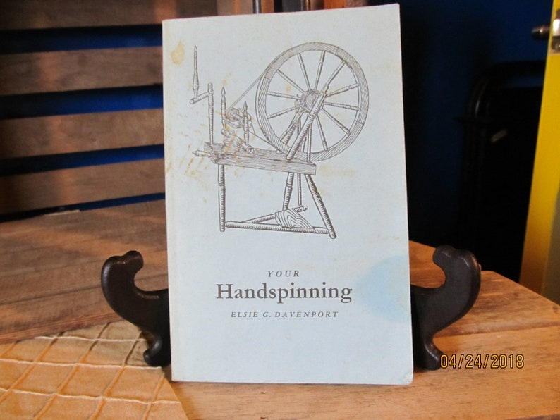 Vintage 1964 Your Handspinning Elsie Davenport SoftCover Book 96 Diagrams 5 Plates by Select Books