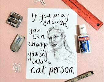 CAT PERSON - The Office Art Print - Angela Martin Cat-lover Comedy tv Quotes about Cats - Dunder Mifflin Scranton