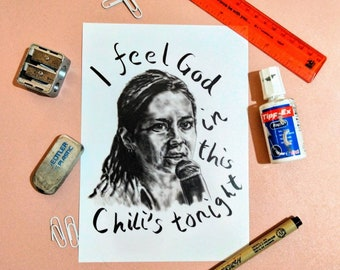 I FEEL GOD - The Office Art Print - Pam Beesly Chilli's Comedy tv Quotes