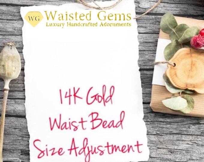 14k Gold Waist Beads Size Adjustment
