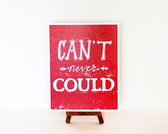 Can't Never Could Print, 8x10 print, Southern Sayings, Red