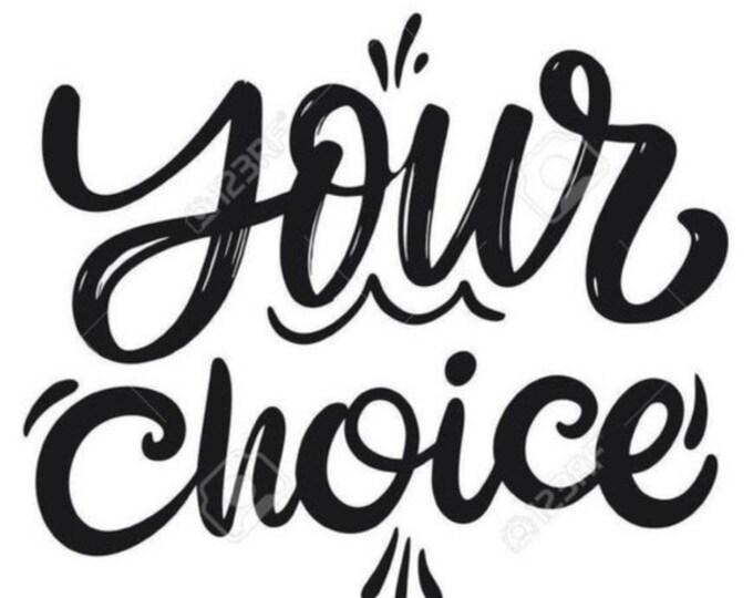 """The Ashley """"Your Choice"""""""