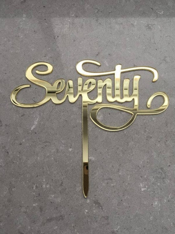 Seventy Acrylic Gold Mirror 70th Birthday Cake Topper