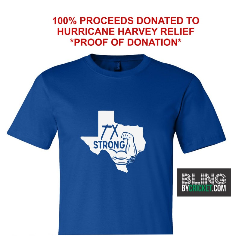 Tx Strong Shirt Hurricane Harvey Donation Shirt Texas Etsy
