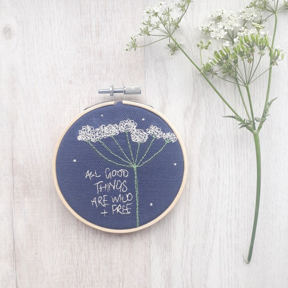 """All things are wild and free - 4"""" embroidery hoop kind words wall art"""