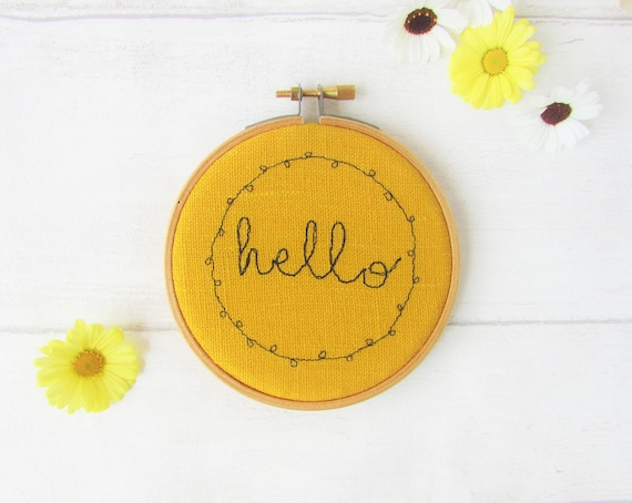 """Hello embroidered kind words - set in a 4"""" embroidery hoop - wall art"""
