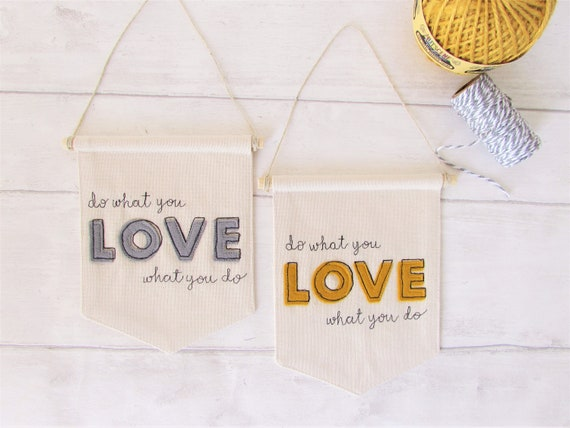 Do what you love, love what you do - Positive affirmation Mini Banner